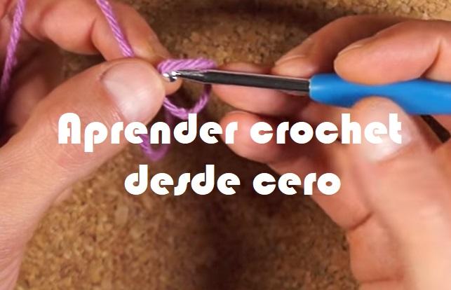 Aprender crochet desde cero