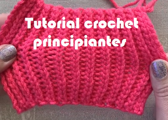 Tutorial crochet principiantes